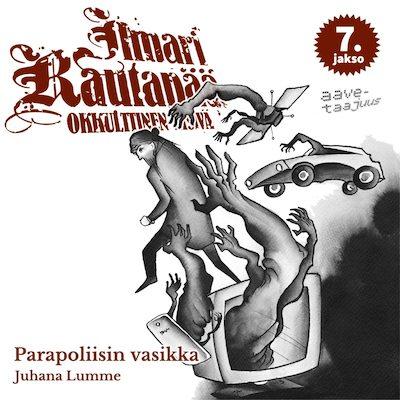 Ilmari Rautapää, Parapoliisin vasikka